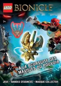 Lego Bionicle, à la poursuite des masques du pouvoir -