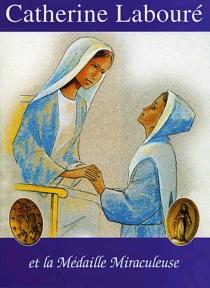 Catherine Labouré et la médaille miraculeuse - AntoinetteHance