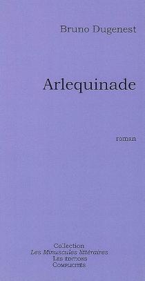 Arquelinade - BrunoDugenest