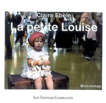 La petite Louise - ClaireEbele