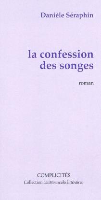 La confession des songes - DanièleSéraphin