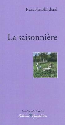 La saisonnière - FrançoiseBlanchard