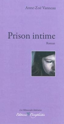 Prison intime - ZoéVanneau