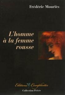 L'homme à la femme rousse - FrédéricMouriès
