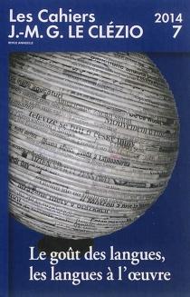 Cahiers J.-M.G. Le Clézio (Les), n° 7 -