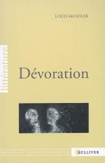 Dévoration - LouisMandler