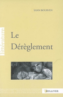 Le dérèglement - YannBourven