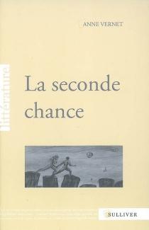 La seconde chance - AnneVernet