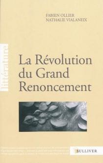 La révolution du grand renoncement - FabienOllier