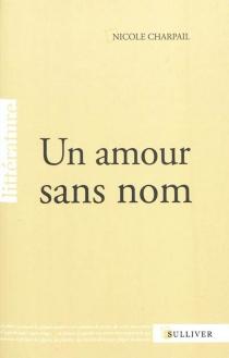 Un amour sans nom - NicoleCharpail