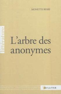 L'arbre des anonymes - MonetteBesry