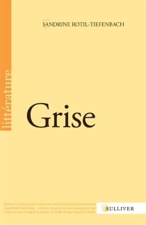 Grise - SandrineRotil-Tiefenbach