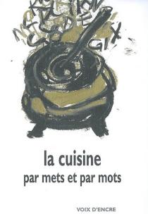 La cuisine par mets et par mots -
