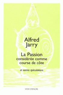La passion considérée comme course de côte - AlfredJarry