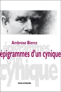 Epigrammes d'un cynique - AmbroseBierce
