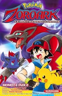 Pokémon Zoroark : le maître des illusions - MomotaInoue