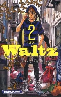 Waltz : courage, détermination, confrontation - KôtarôIsaka