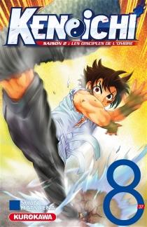 Ken-ichi : saison 2, les disciples de l'ombre - ShunMatsuena