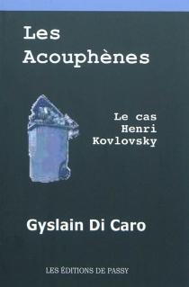 Les acouphènes : le cas Henri Kovlovsky - GyslainDi Caro