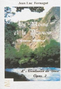 L'aventurier de Dieu - Jean-LucFernagut