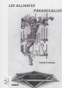 Les alliances paradoxales - DaraveMahia