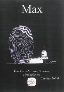 Yann Carradec mène l'enquête - YannickLoisel