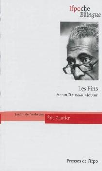Les fins - Abdul RahmanMounif