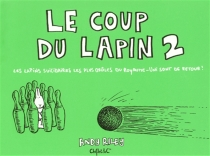 Le coup du lapin - Andy Riley