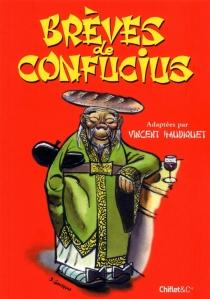 Brèves de Confucius - VincentHaudiquet