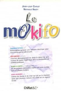 Le mokifo - Jean-LoupChiflet