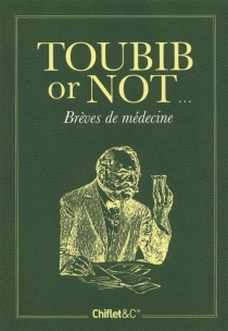 Toubib or not... : brèves de médecine - AnneCamberlin