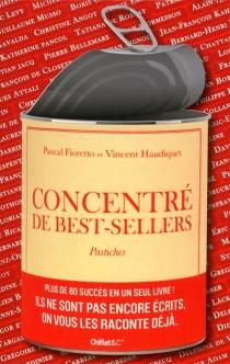 Concentré de best-sellers : pastiches - PascalFioretto