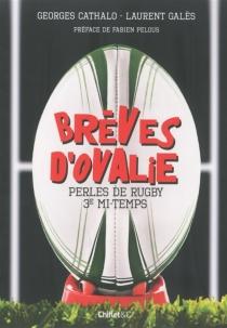Brèves d'Ovalie - GeorgesCathalo