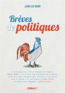 Brèves de politiques - Jean-LucMano