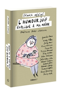 L'humour juif expliqué à ma mère - FranckMédioni