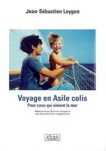 Voyage en Asile colis : du Gers et de la mer - Jean-SébastienLoygue