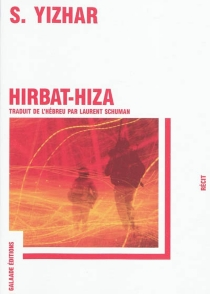 Hirbat-Hiza : récit - S.Yizhar