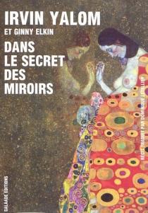 Dans le secret des miroirs - GinnyElkin