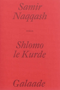 Shlomo le Kurde - Samir Naqqash