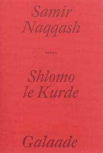 Shlomo le Kurde - SamirNaqqash