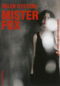 Mister Fox - HelenOyeyemi