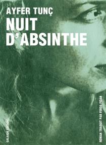 Nuit d'absinthe - AyferTunç