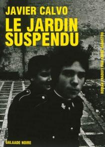 Le jardin suspendu - JavierCalvo