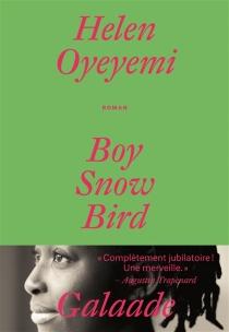Boy, Snow, Bird - HelenOyeyemi