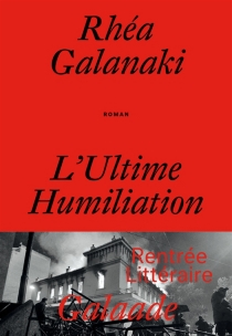 L'ultime humiliation - ReaGalanaki