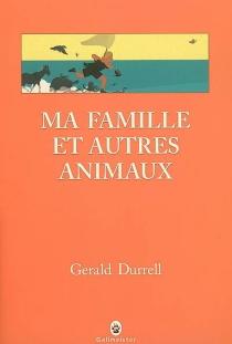 Ma famille et autres animaux - GeraldDurrell