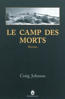 Le camp des morts - CraigJohnson