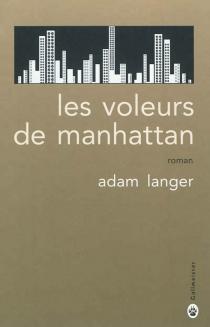 Les voleurs de Manhattan - AdamLanger