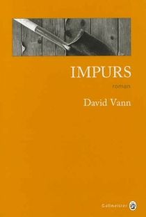 Impurs - David Vann
