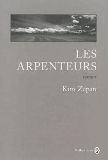Les arpenteurs - KimZupan